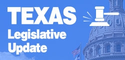 86th Texas Legislative Session Update